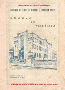 Folder da antiga Escola de Polícia da rua São Joaquim (hoje ACADEPOL), em 1.951. Instituto Complementar da USP- Universidade de São Paulo. ( Acervo do Investigador Aristides Jose Zacarelli).