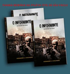"""Livro: """"O INFORMANTE"""". Autor: Delegado de Polícia Alexandre Gargano Cavalheiro. Editora: CULTURAL CAVALHEIRO. https://www.facebook.com/MemoriaDaPoliciaCivilDoEstadoDeSaoPaulo/photos/a.327821837340394.1073741836.282332015222710/1037739119681992/?type=3&theater"""