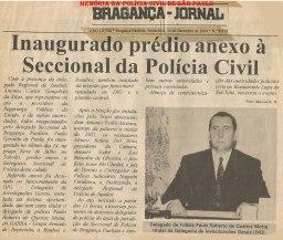 Inauguração do prédio da DIG e GARRA da Seccional de Bragança Paulista, em 1.994. Na foto, o Delegado de Polícia Titular da DIG- GARRA, Paulo Roberto de Queiroz Motta.