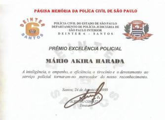 Prêmio Excelência Policial do DEINTER 6, ao Diretor Administrativo do DACAR Mario Akira Harada, em 24 de agosto de 2.000.