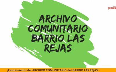 """Lanzamiento del nuevo proyecto """"Archivo comunitario Barrio Las Rejas"""""""