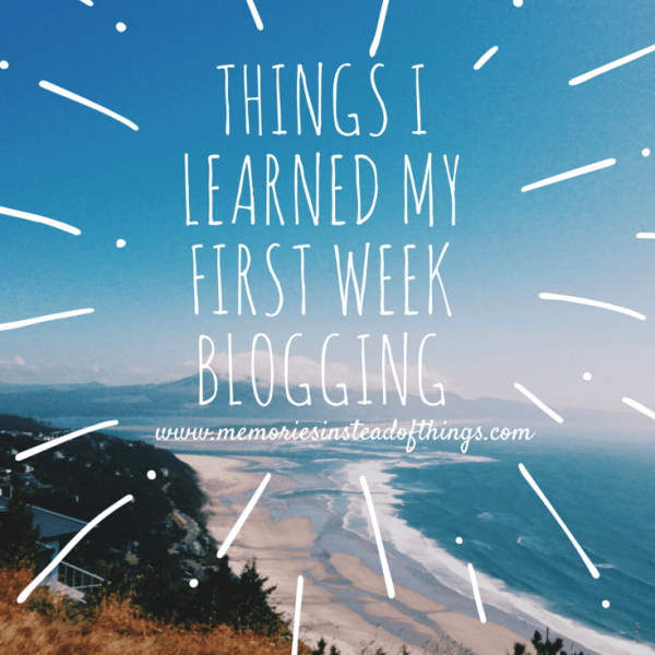 Things I Learned my First Week Blogging!