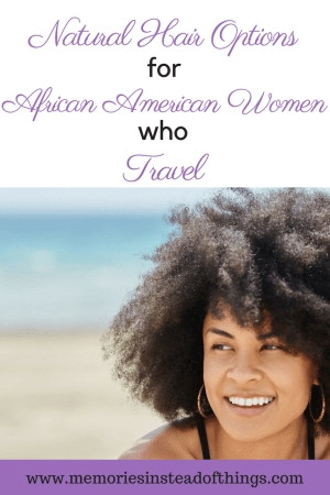 natural hair styles for travel b