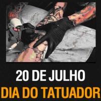 20 de Julho DIA DO TATUADOR!