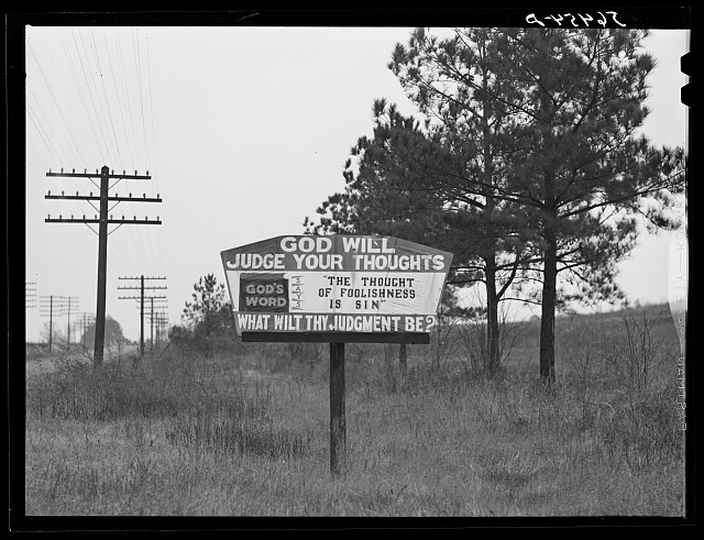 Religious sign on highway between Columbus and Augusta, Georgia indicating a revival of interest in religion.  1940 December.  Marion Post Wolcott, photographer  (Library of Congress)