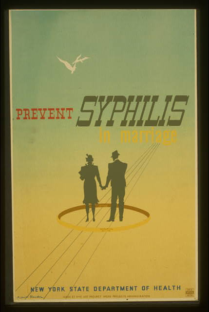 Poster for the New York State Department of Health encouraging couples to take action to prevent syphilis in marriage.  Federal Art Project.  Date stamped on verso: Jul 19 1940.  (Library of Congress)