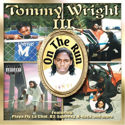 Tommy Wright III Ft. La Chat, Playa Fly – Gangsta Forever ...
