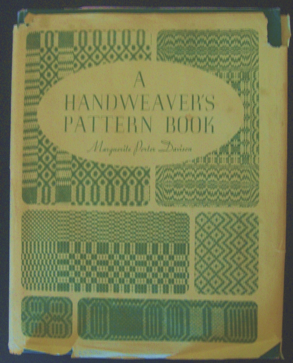 My ancient copy of Davison's A Handweavers Pattern Book