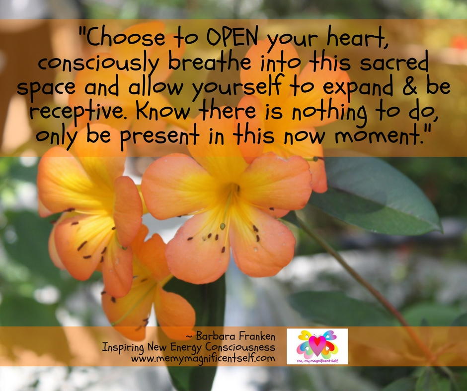 Choose to OPEN your heart