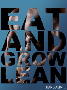 eat-and-grow-lean_hans-amato