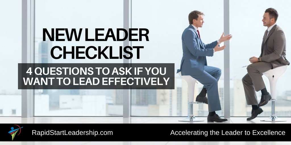 Four Questions to Ask if You Want to Lead Effectively