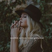 Deeper Within Your Kingdom