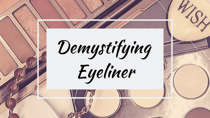 Demystifying Eyeliner