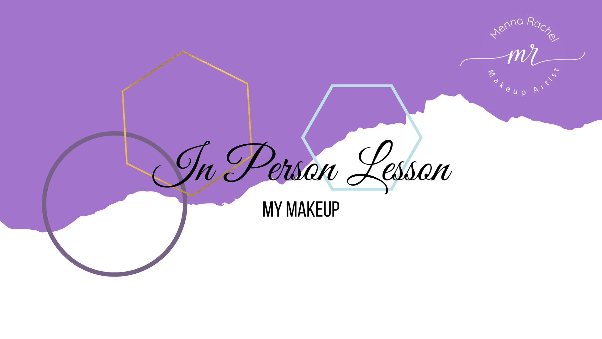 In Person Makeup Lesson - My Makeup