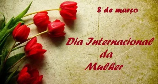 mensagem feliz dia internacional da mulher