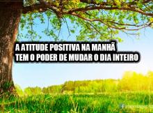 Atitude positiva da manhã