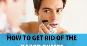 Tips to get rid of the Razor Bumps and how to avoid them