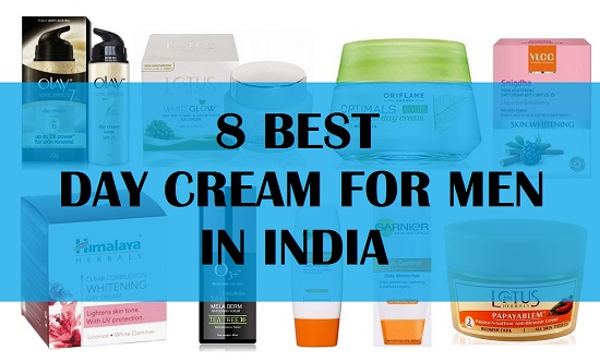 8 Best Day Creams in India For Men