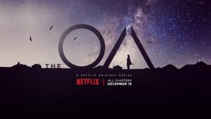 The OA: Μια σειρά που την ζεις σε πνευματική 4D συνθήκη