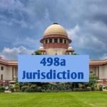 SC on 498a Jurisdiction