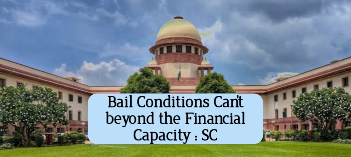 Bail Conditions by The Supreme Court