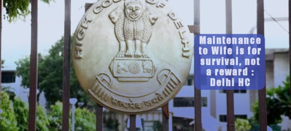 Maintenance to Wife Delhi HC