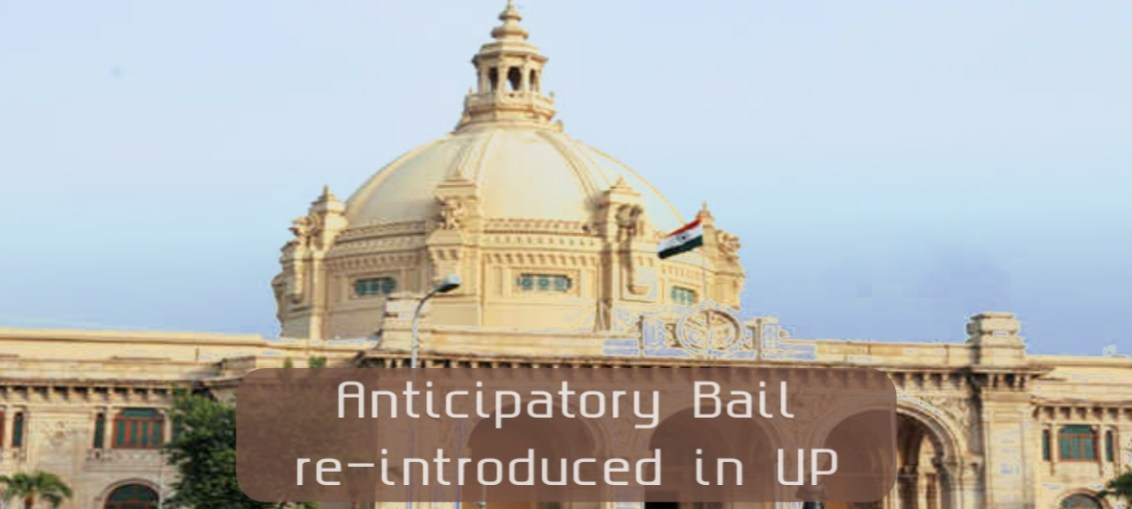 Anticipatory Bail re-introduced in UP