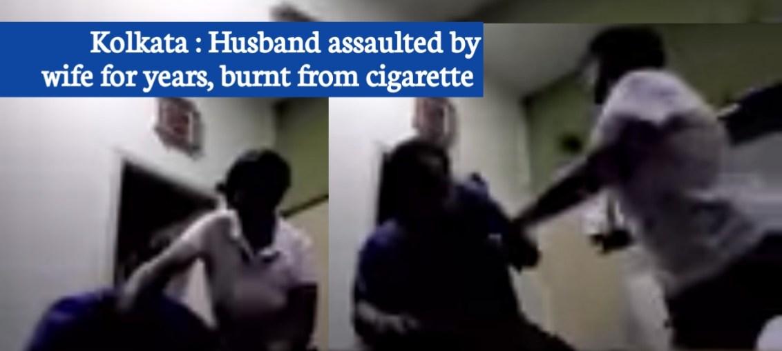 Kolkata : Husband brutally harassed by wife