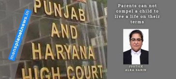 Every adult individual has a Fundamental Right to Choice of a Partner: Punjab And Haryana HC
