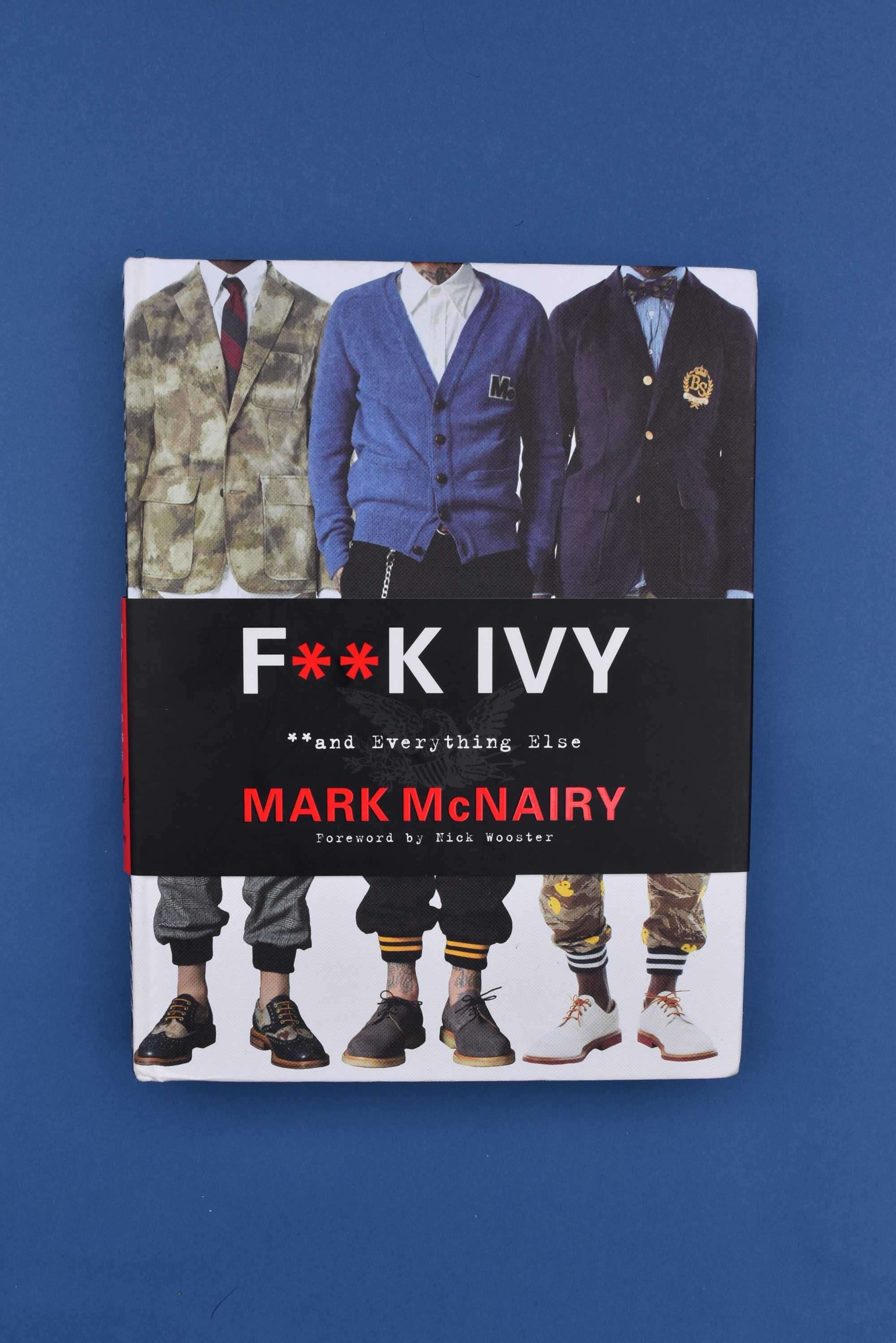 Fuck Ivy by Mark McNairy