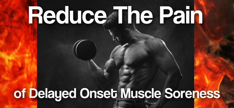 5 Tips to Decrease Delayed Onset Muscle Soreness
