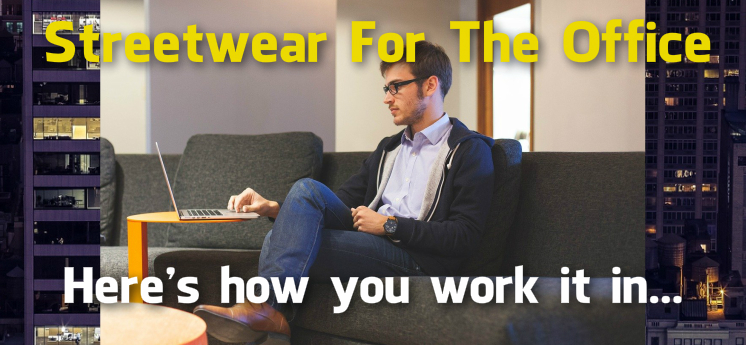 streetwear for the office