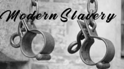 "Black and white photo with grey hand irons with words in black saying ""Modern Slavery"""