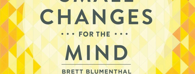 book cover: 52 Small Changes for the Mind by Brett Blumenthal