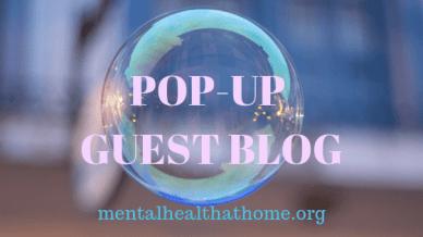 Mental Health @ Home pop-up guest blog