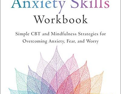 book cover: The Anxiety Skills Workbook by Stefan G. Hofmann