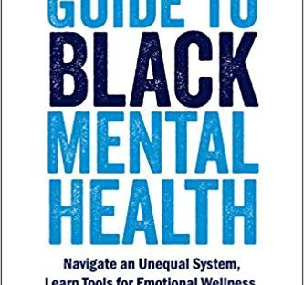 book cover: The Unapologetic Guide to Black Mental Health by Rheeda Walker