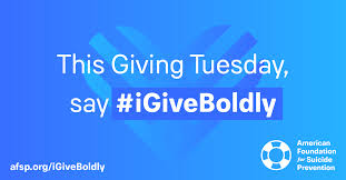 American Foundation for Suicide Prevention #iGiveBoldly