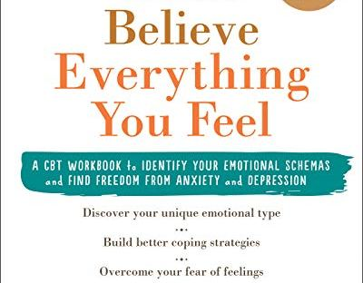book cover: Don't Believe Everything You Feel