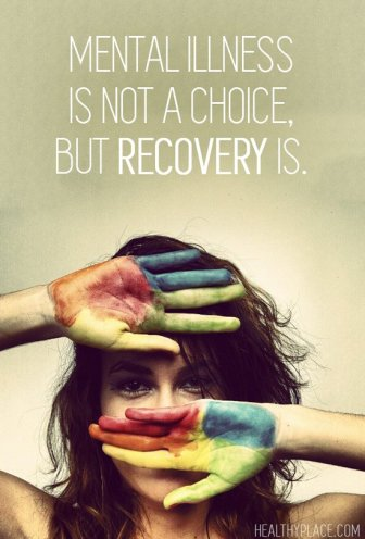 Mental illness is not a choice, but recovery is
