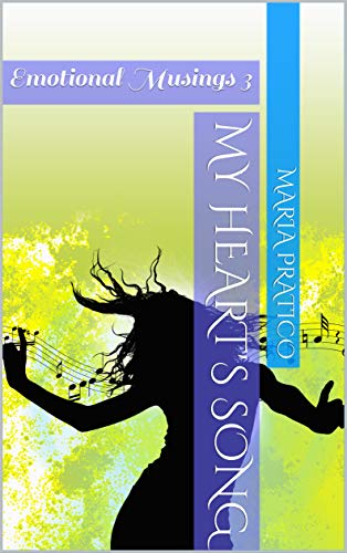 Book cover: My Heart's Song by Maria Pratico