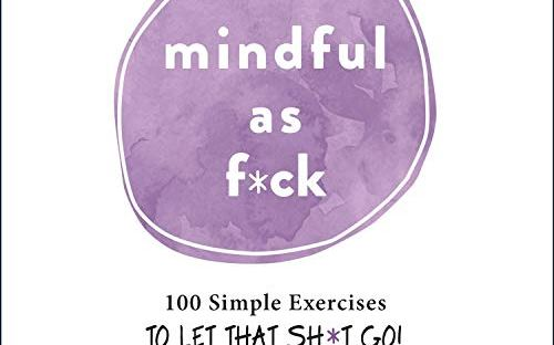 book cover: Mindful as F*ck by Emily Horn
