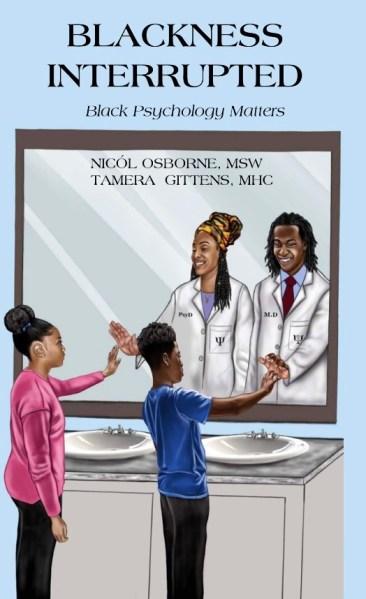 Book cover: Blackness Interrupted by Nicól Osborne and Tamera Gittens
