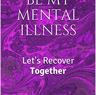 Book Cover: I Will Not Be My Mental Illness