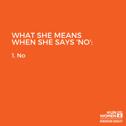 """What she means when she says """"no"""": 1. No"""
