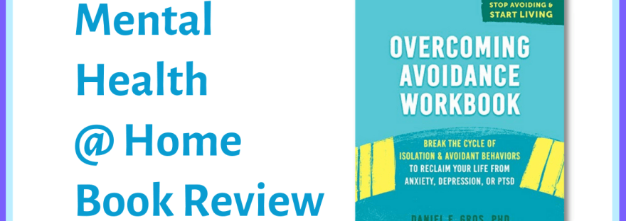 MH@H book review: Overcoming Avoidance Workbook
