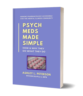 Book cover: Psych Meds Made Simple by Ashley L. Peterson