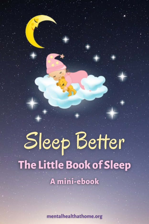 Sleep Better: The Little Book of Sleep from Mental Health @ Home