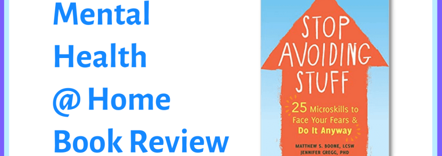 MH@H book review: Stop Avoiding Stuff