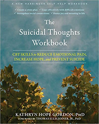 Book cover: The Suicidal Thoughts Workbook by Kathryn Hope Gordon
